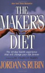 The Maker's Diet - Jordan Rubin, Charles F. Stanley