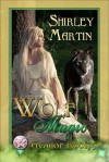 Wolf Magic - Shirley Martin