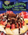 Spider Tizers And Other Creepy Treats (Extreme Cuisine) - Meish Goldish
