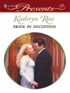Bride By Deception (An Inconvenient Marriage) - Kathryn Ross