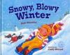 Snowy, Blowy Winter - Bob Raczka