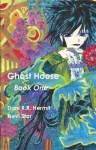 Ghost House: Book One - Dani R.R. Hermit, Nevi Star