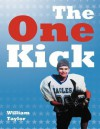 The One Kick - William Taylor