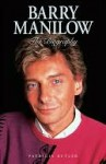 Barry Manilow - The Biography - Patricia Butler
