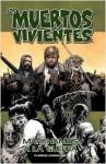 Los muertos vivientes, Vol. 19: Marchamos a la Guerra - Robert Kirkman