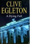 Dying Fall -Lib -Op/045 - Clive Egleton
