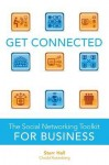 Get Connected: The Social Networking Toolkit for Business - Glenn Croston