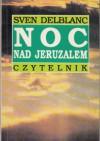 Noc nad Jeruzalem - Sven Delblanc