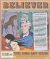 The Believer, Issue 94: The Art Issue - Heidi Julavits, Andrew Leland, Vendela Vida