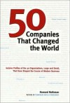 50 Companies That Changed the World - Howard Rothman
