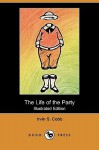 The Life of the Party - Irvin S. Cobb