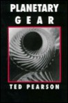 Planetary Gear - Ted Pearson