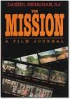 The Mission: A Film Journal - Daniel Berrigan