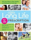 Long Life Prescription: Fast and Easy Ways to Stay Energized and Healthy at Every Age - Reader's Digest Association, Reader's Digest Association