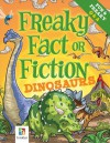 Freaky Fact or Fiction Dinosaurs - Bill Condon