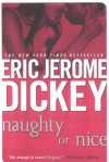 Naughty or Nice - Eric Jerome Dickey