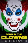 Send in the Clowns (A Paul Chang Mystery) - J. Gregory Smith