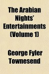 The Arabian Nights' Entertainments - Anonymous, George Fyler Townesend