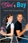 Girl v. Boy - Yvonne Collins, Sandy Rideout