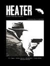 Heater Vol. 01 No. 08 - Georgina Morales, V.C. Roman, Walter Jarvis, Ed McFadden, Larry Holden