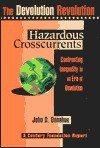 Hazardous Crosscurennts: Confronting Inequality in an Era of Devolution - John D. Donahue