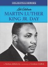 Let's Celebrate Martin Luther King, Jr. Day - Barbara deRubertis, Gershom Griffith