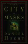 City of Masks (Audio) - Daniel Hecht, Anna Fields