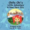Chifa Chi's Little Adventure in New York City - Luis De Los Heros, Elizabeth Wilson