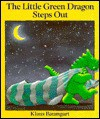 The Little Green Dragon Steps Out - Klaus Baumgart