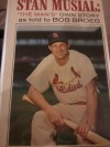 "Stan Musial: ""The Man's"" Own Story as told to Bob Broeg - Stan Musial"