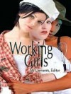Working Girls - Tracey Shellito, Rakelle Valencia, Crystal Barela