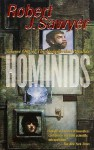 Hominids - Robert J. Sawyer