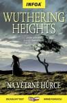 Wuthering Heights (Na Větrné hůrce) - Emily Brontë, Jane Bingham, Darrel Warner, Drahomíra Michnová