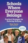 Schools Where Everyone Belongs: Practical Strategies for Reducing Bullying - Stan Davis, Julia Davis