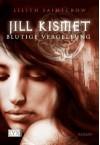 Blutige Vergeltung - Lilith Saintcrow