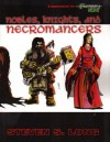 Nobles, Knight And Necromancers (Fantasy Hero) - Steven S. Long