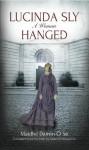 Lucinda Sly: A Woman Hanged - Maidhc Dainín Ó Sé, Gabriel Fitzmaurice