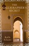 The Calligrapher's Secret - Rafik Schami