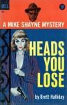 Heads You Lose - Brett Halliday