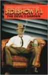 Sideshow Pi: The Devil's Garden - Nathaniel Lambert, Kevin Sweeney