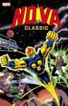 Nova Classic - Volume 1 - Marv Wolfman, Len Wein, John Buscema, Sal Buscema, Ross Andru
