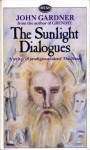 The Sunlight Dialogues - John Gardner