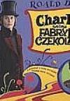 Charlie i fabryka czekolady (wydanie filmowe) - Roald Dahl