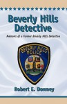 Beverly Hills Detective - Robert E. Downey