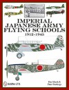 Imperial Japanese Army Flying Schools 1912-1945 - Don Marsh