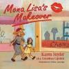 Mona Lisa's Makeover - Karen Snyder, Tiffany LaGrange