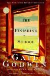 The Finishing School (Ballantine Reader's Circle) - Gail Godwin
