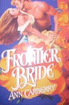 Frontier Bride - Ann Carberry