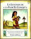 Leyenda de la Flor El Conejo, La: The Legend of the Bluebonnet - Tomie dePaola
