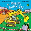 Dig It, Build It! - Jonathan Emmett, Christyan Fox
